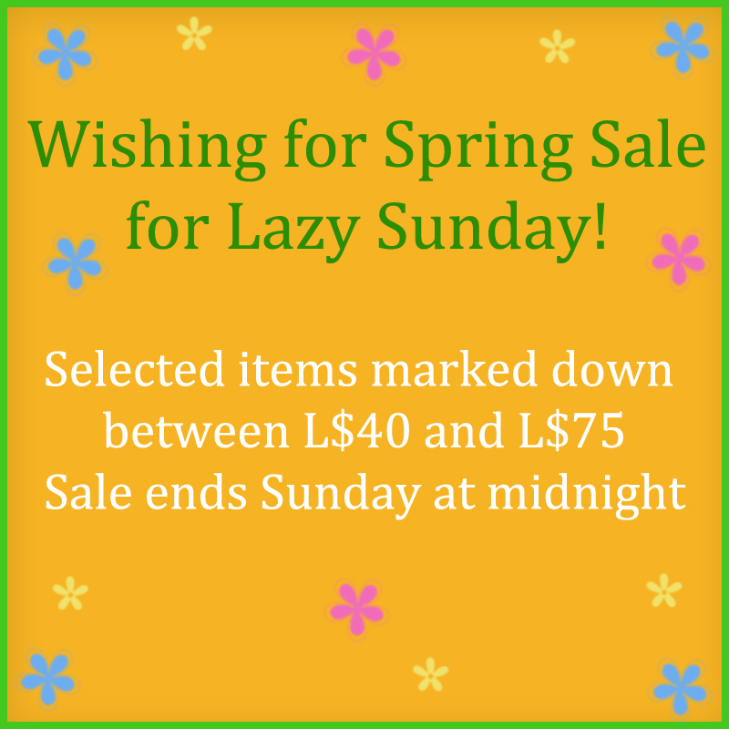 wishing for spring sale for Lazy Sunday