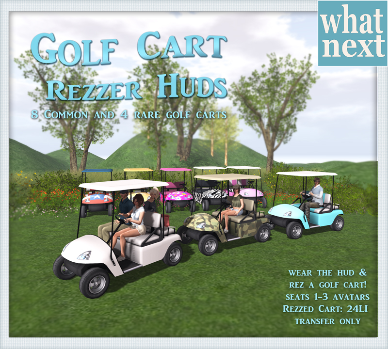 {what next} Golf Cart Rezzer HUD Gacha Promo small blog