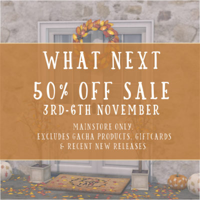 50% Off Sale at What Next!
